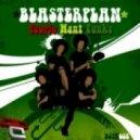 Blaster Plan - People Want Funky (MDK Remix)