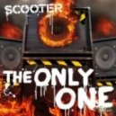 Scooter - The Only One
