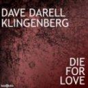 Dave Darell vs Klingenberg - Die For Love (Digital Freq Vocal Remix)