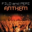 Filo and Peri feat. Eric Lumiere - Anthem (John o Callaghan Remix)