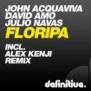 John Acquaviva, David Amo, Jul - Floripa (Alex Kenji Remix)