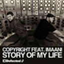 Copyright - Story Of My Life (feat Imaani - Dj Chus & David Penn Remix Edit)