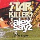 Starkillers, Alex Sayz - Harem (Original Mix)