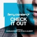 Ferry Corsten - Check it out (Bassjackers remix)