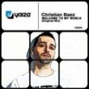 Christian Baez - Welcome To My World (Francesc Sentis & Pablo Martin Remix)