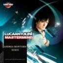 Luca Antolini - Mastermind (Andrea Montorsi Remix)