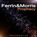 Ferrin & Morris - Prophecy (Alan Morris Mix)