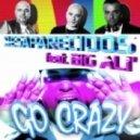 Desaparecidos Feat. Big Ali' - Go Crazy (DJ D-Bass Mix Radio Edit)