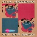 Paul Johnson - Get Get Down (Alien Cut Remix)