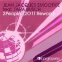 Jean Jacques Smoothie Ft. Tara Busch - 2People (Simpleton Extended)