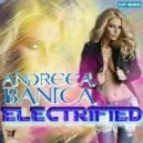 Andreea Banica - Electrified (Extended Version)