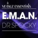 E.M.A.N. - Dr. Spocky (Original Mix)