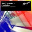 Raul Cremona - Confusion (Matthew Codek Rewritten)