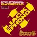 Boca 45 - Return Of The Original Dancefreaks Part 2 (Original Mix)