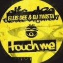 Ellis Dee, DJ Twista - Touch Me feat. Marie Louise - Original Mix