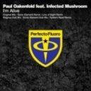 Paul Oakenfold feat. Infected Mushroom - I'm Alive (Magnus Dub Mix)