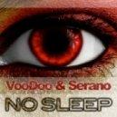 Voodoo & Serano - No Sleep (Clubmix)