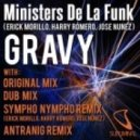 Ministers De La Funk (Erick Morillo, Harry Romero, Jose Nunez) - Gravy (Antranig Remix)