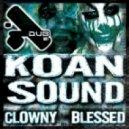 Koan Sound - Clowny