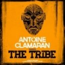 Antoine Clamaran - The Tribe (Original Mix)