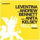 Leventina & Andrew Bennett ft Anita Kelsey - Tell Me (Swiss Official Remix)