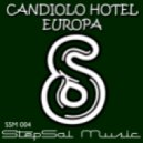 Candiolo Hotel - Europa (Stephan F Remix)