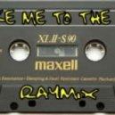 Raymix - Take Me To The Top (Original Mix)