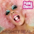 Funky Chicos - Mighty Real (Extended Mix)