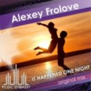 Alexey Frolove - It Happened One Night (Original Mix)