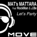 Mats Mattara feat Rockman - Let's Party (Instrumental Mix)