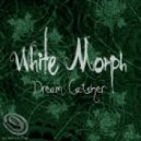 White Morph - Outer Body Experience