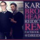 Karmin - Brokenhearted (Reidiculous Remix)