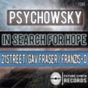 Psychowsky - In Search For Hope (21street Remix)