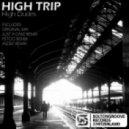 High Dudes - High Trip (Just A Cake Remix)