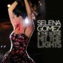 Selena Gomez & The Scene - Hit the Lights (Azzido Da Bass Extended Mix)