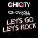 Ron Carroll - Let\'s Go & Let\'s Rock (Emilio Hernandez Remix)