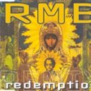 RMB - Redemption (Love Nation Mix)