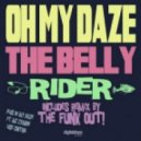 Oh My Daze - The Belly Rider (The Funk Out Remix)