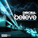 Dexcell - Believe (Radio Edit)