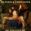 Al-Faris & Chris Roxx - Do You Love Me (Richard Grey Vocal Mix)