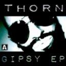 Thorn - Gipsy (John Lemmon Remix)