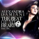 Alexandra Damiani - The Beat Of My Heart feat J Be (Original Extended Mix)
