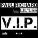 Paul Richard feat Lil Lee - VIP (Club Version)