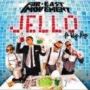 Far East Movement feat. Rye Rye - Jello (Chew Fu Remix)
