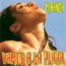 Miranda - Vamos A La Playa (Funkwell Remix)