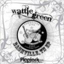 Wattie Green - Oh My Lawd