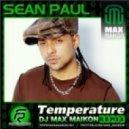 Sean Paul - Temperature (DJ Max Maikon Club Mix)