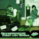 Gramophonedzie - Street Lady (Mark Funk Mix)