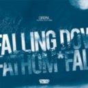 Chroma - Falling Down (feat LKP)