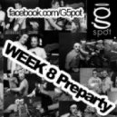 G-Spot - WEEK 8 PreParty